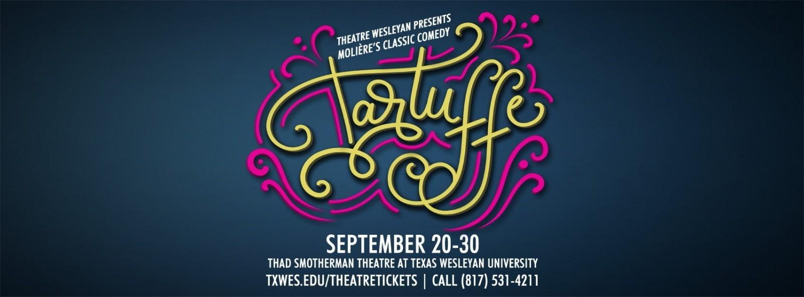 Theatre Wesleyan presents 'Tartuffe'