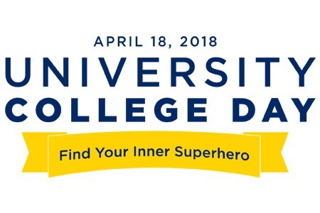 Spring 2018 University College Day. Find your inner Superhero