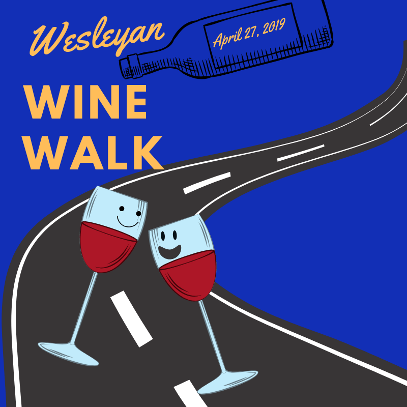 The Wesleyan Wine Walk begins 4:30 p.m. at the Oneal-Sells Administration Building. Artwork by Chelsea Day